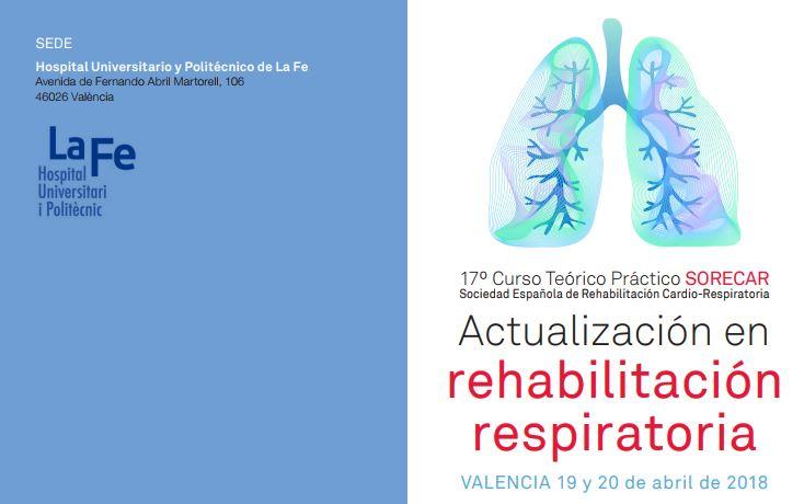 17ª CURSO TEÓRICO PRÁCTICO SORECAR: ACTUALIZACIÓN EN REHABILITACIÓN RESPIRATORIA