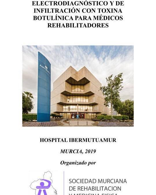 3ª JORNADA BÁSICA DE ELECTRODIAGNÓSTICO Y DE INFILTRACIÓN CON TOXINA BOTULÍNICA PARA MÉDICOS REHABILITADORES