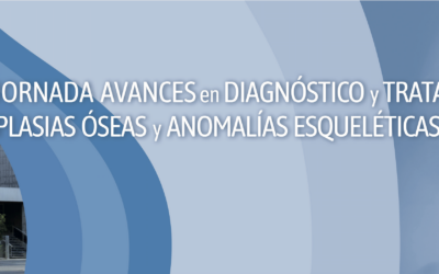 4ª JORNADA AVANCES EN DIAGNÓSTICO Y TRATAMIENTO DE DISPLASIAS ÓSEAS Y ANOMALÍAS ESQUELÉTICAS EN LA INFANCIA
