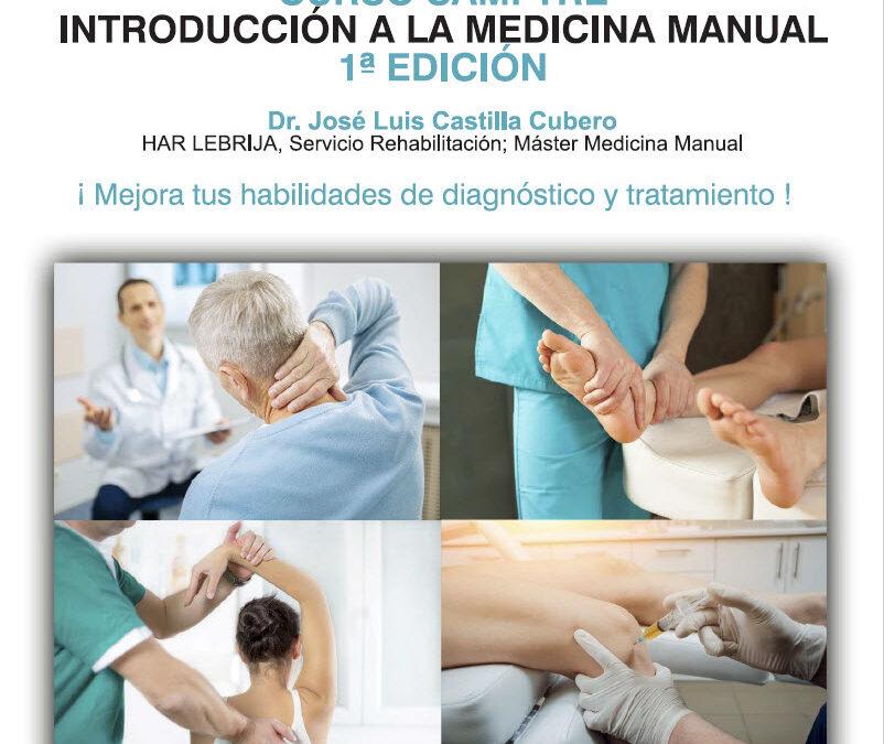 Curso SAMFYRE Introducción a la Medicina Manual. Módulo 3: miembro superior.