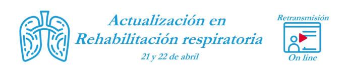 Curso teórico-practico SORECAR 2021: Actualización en Rehabilitación Respiratoria