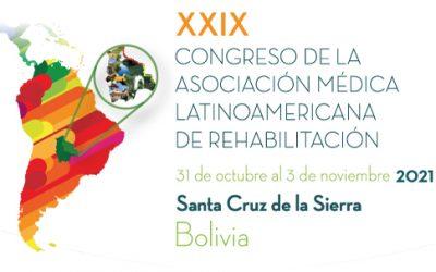 XXIX CONGRESO DE LA ASOCIACIÓNMEDICA LATINOAMERICANA DE REHABILITACIÓN