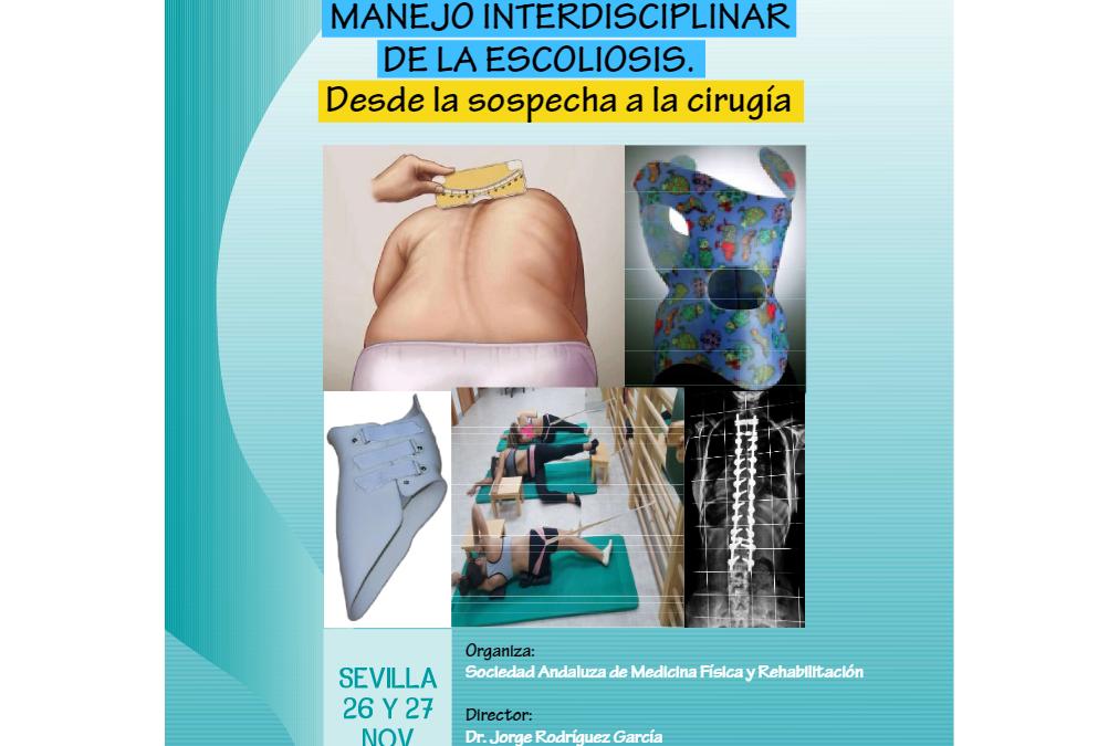 III Curso Monográfico Manejo Interdisciplinar de la Escoliosis. Desde la Sospecha a la Cirugía