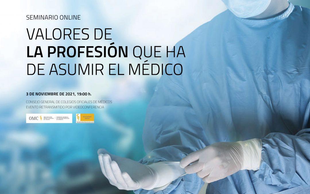 """Seminario online """"Valores de la profesión que ha de asumir el médico"""""""